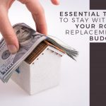 Essential Tips to Stay Within Your Roof Replacement Budget