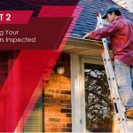 How to Deal with Gutter Problems: 3 Easy Tips – Part 2: Having Your Gutters Inspected