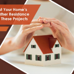 Boost Your Home's Weather Resistance With These Projects