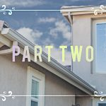 Part Two: The Features and Benefits of Seamless Gutters