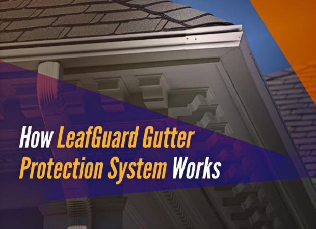How LeafGuard Gutter Protection System Works
